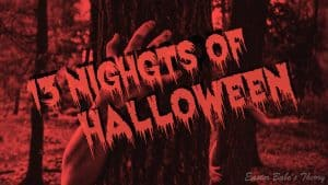 2017 Movie Schedule for the 13 Nights of Halloween on Freeform
