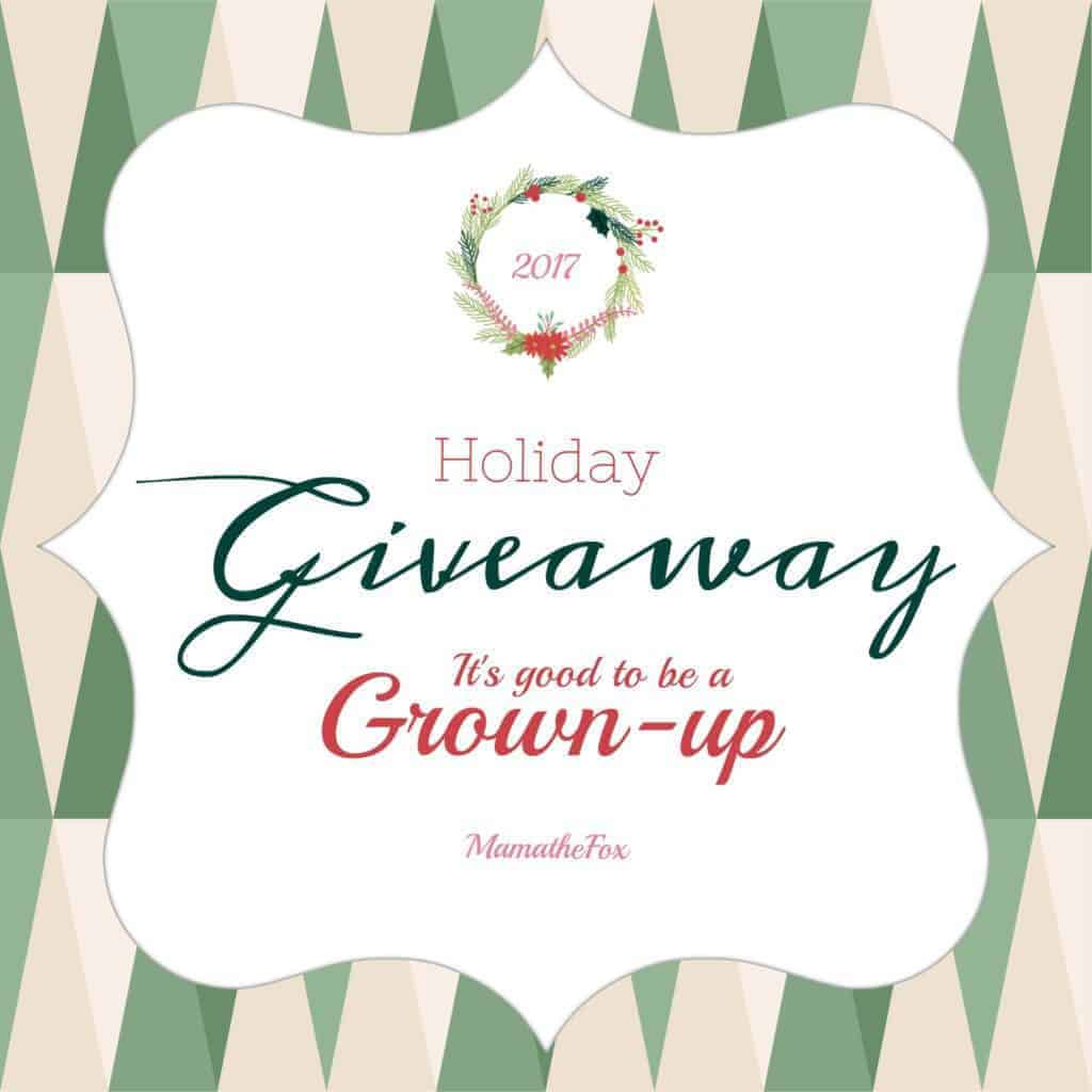 It's Good To Be a Grown-Up Holiday Giveaway