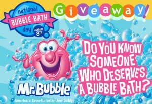 National Bubble Bath Day Giveaway for Charity with Mr. Bubble