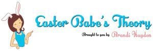 Easter Babe's Theory Site Header