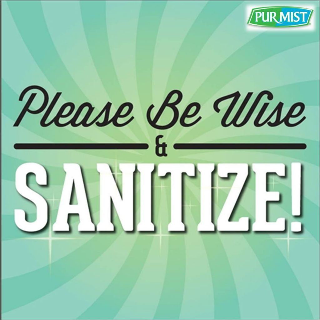 Be Wise and Sanitize with PurMist Personal Spray without alocohol