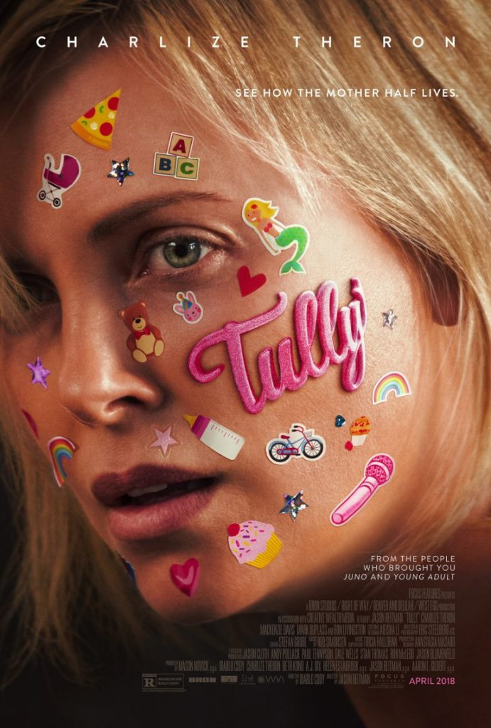 Tully the movie with Charlize Theron, Mackenzie Davis, Mark Duplass, and Ron Livingston