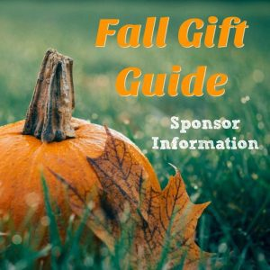 Fall Gift Guide Sponsor Information
