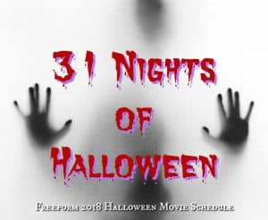 Freeform 31 Nights of Halloween movies 2018